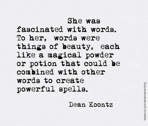 Fascination with words